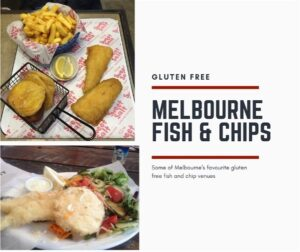 gluten free fish and chips in Melbourne