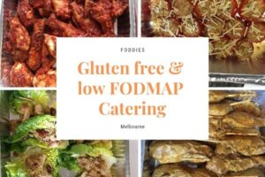 Foddies gluten free catering Melbourne (also low FODMAP!)